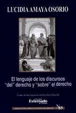 """Lenguaje de los discursos """"del"""" derecho y """"sobre"""" el derecho, El"""