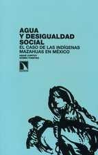 Agua y desigualdad social. El caso de las indígenas Mazahuas en México