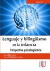 Lenguaje y bilingüismo en la infancia