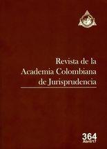 Rev. Academia Colombiana de Jurisprudencia No.364