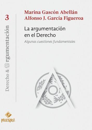 La argumentación en el Derecho