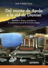 Del monte de Apolo a la vid de Dioniso. Naturaleza, dioses y sociedad en la arquitectura teatral