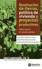 Restitución de tierras, política de vivienda y proyectos productivos. Ideas para el posacuerdo