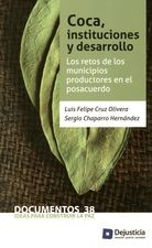 Coca, instituciones y desarrollo. Los retos de los municipios productores en el posacuerdo