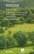 Caza como recurso renovable y la conservación de la naturaleza, La