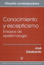 Conocimiento y escepticismo. Ensayos de epistemología
