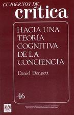 Cuadernos de crítica 46. Hacia una teoría cognitiva de la conciencia