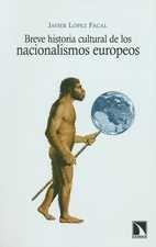 Breve historia cultural de los nacionalismos europeos