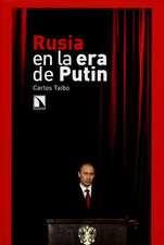 Rusia en la era de Putin