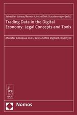 Trading Data in the Digital Economy: Legal Concepts and Tools