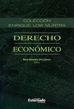 Derecho económico XI. Enrique Low Murtra