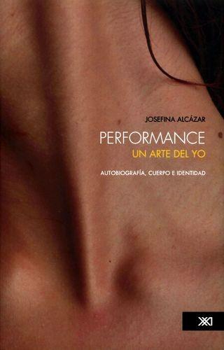 Performance: un arte del yo