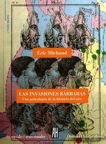 Invasiones bárbaras. Una genealogía de la historia del arte, Las