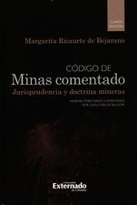 Código de minas comentado. Jurisprudencia y doctrina mineras