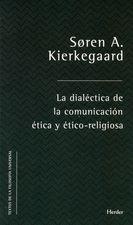Dialéctica de la comunicación ética y ético-religiosa, La
