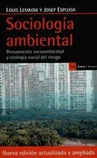 Sociología ambiental. Pensamiento socioambiental y ecología social del riesgo