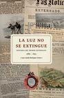 La Luz no se extingue. Historia del primer Externado 1886-1895   comprar en libreriasiglo.com