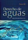 Derecho de aguas. Tomo VII | comprar en libreriasiglo.com