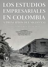 Los estudios empresariales en Colombia a principios del siglo XXI (con una referencia a México)
