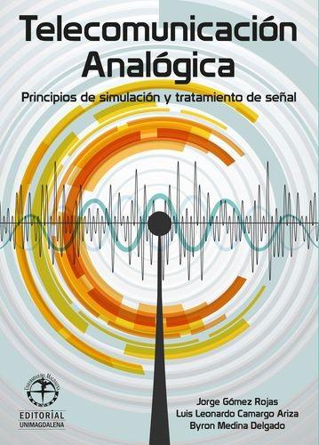 Telecomunicación Analógica