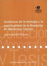 Incidencia de la teología y la espiritualidad de la liberación en Maximino Cerezo
