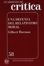 Cuadernos de crítica 58. Una defensa del relativismo moral