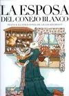 La Esposa del conejo blanco | comprar en libreriasiglo.com