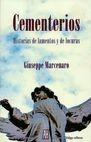 Cementerios. Historias de lamentos y de locuras | comprar en libreriasiglo.com