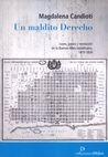 Un maldito Derecho. Leyes, jueces y revolución en la Buenos Aires republicana, 1810-1830   comprar en libreriasiglo.com