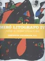 Joan Miró. Litógrafo Vol. IV 1969-1972