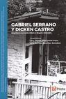 Gabriel Serrano y Dicken Castro. Arquitectura y modernidad en Bogotá, Colombia   comprar en libreriasiglo.com