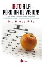 ¡Alto a la pérdida de visión!