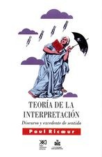 Teoría de la interpretación. Discurso y excedente de sentido