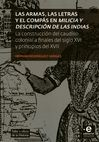 Las Armas, las letras y el compás en milicia y descripción de las Indias | comprar en libreriasiglo.com