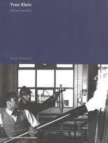 Yves Klein. Obras, escritos