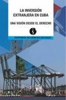 La inversión extranjera en Cuba