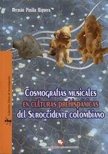 Cosmografías musicales en culturas prehispánicas del suroccidente colombiano