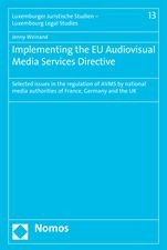 Implementing the EU Audiovisual Media Services Directive