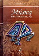 Música para instrumentos solos (Contiene un CD)