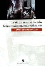 Teatro reconsiderado. Cinco ensayos interdisciplinarios