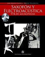 Saxofón y electroacústica (+cd) TTK 81 micropiezas