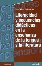 Literacidad y secuencias didácticas en la enseñanza de la lengua y la literatura