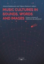 Music Cultures in Sounds, Words and Images.