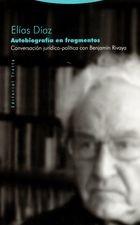 Autobiografía en fragmentos. Conversación jurídico-política con Benjamín Rivaya
