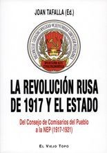 Revolución rusa de 1917 y el Estado. Del consejo de Comisarios del Pueblo a la NEP (1917-1921), La