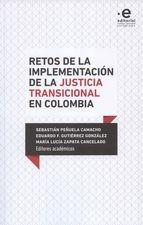 Retos de la implementación de la justicia transicional en Colombia