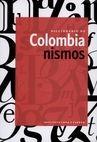 Diccionario de colombianismos   comprar en libreriasiglo.com