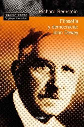 Filosofía y democracia: John Dewey