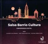 Salsa, barrio, cultura. Convergencia digital