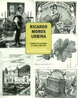 Ricardo Moros Urbina. Imágenes de una Bogotá en cambio. 1882-1911